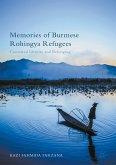 Memories of Burmese Rohingya Refugees (eBook, PDF)