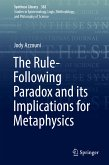 The Rule-Following Paradox and its Implications for Metaphysics (eBook, PDF)