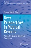 New Perspectives in Medical Records (eBook, PDF)
