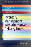Inventory Management with Alternative Delivery Times (eBook, PDF)