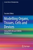 Modelling Organs, Tissues, Cells and Devices (eBook, PDF)