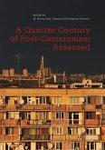 A Quarter Century of Post-Communism Assessed (eBook, PDF)