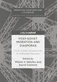 Post-Soviet Migration and Diasporas (eBook, PDF)
