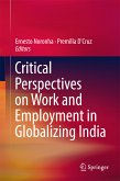 Critical Perspectives on Work and Employment in Globalizing India (eBook, PDF)