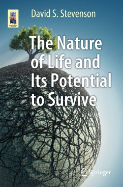 The Nature of Life and Its Potential to Survive (eBook, PDF) - Stevenson, David S.