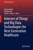 Internet of Things and Big Data Technologies for Next Generation Healthcare (eBook, PDF)