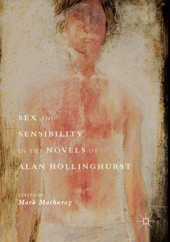Sex and Sensibility in the Novels of Alan Hollinghurst (eBook, PDF)