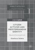 Citizen Activism and Mediterranean Identity (eBook, PDF)