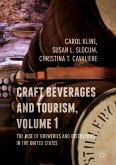 Craft Beverages and Tourism, Volume 1 (eBook, PDF)