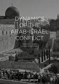Dynamics of the Arab-Israel Conflict (eBook, PDF)