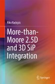 More-than-Moore 2.5D and 3D SiP Integration (eBook, PDF)