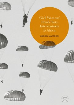 Civil Wars and Third-Party Interventions in Africa (eBook, PDF) - Mattoon, Audrey