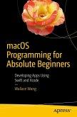 macOS Programming for Absolute Beginners (eBook, PDF)
