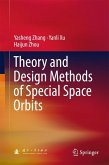 Theory and Design Methods of Special Space Orbits (eBook, PDF)