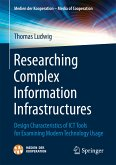 Researching Complex Information Infrastructures (eBook, PDF)