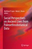 Social Perspectives on Ancient Lives from Paleoethnobotanical Data (eBook, PDF)