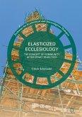 Elasticized Ecclesiology (eBook, PDF)