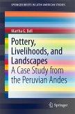 Pottery, Livelihoods, and Landscapes (eBook, PDF)