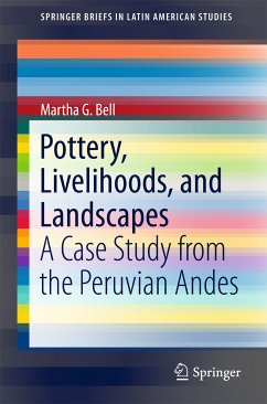 Pottery, Livelihoods, and Landscapes (eBook, PDF) - Bell, Martha G.