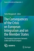 The Consequences of the Crisis on European Integration and on the Member States (eBook, PDF)