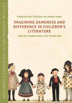 Imagining Sameness and Difference in Children's Literature (eBook, PDF)