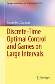 Discrete-Time Optimal Control and Games on Large Intervals (eBook, PDF)