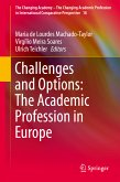 Challenges and Options: The Academic Profession in Europe (eBook, PDF)