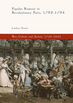Popular Rumour in Revolutionary Paris, 1792-1794 (eBook, PDF) - Porter, Lindsay