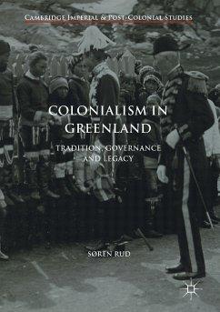 Colonialism in Greenland (eBook, PDF) - Rud, Søren