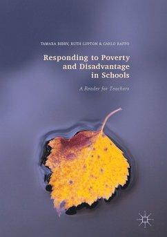 Responding to Poverty and Disadvantage in Schools (eBook, PDF) - Bibby, Tamara; Lupton, Ruth; Raffo, Carlo