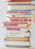 Literature, Pedagogy, and Curriculum in Secondary Education (eBook, PDF)