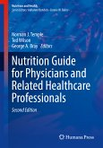 Nutrition Guide for Physicians and Related Healthcare Professionals (eBook, PDF)