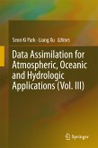 Data Assimilation for Atmospheric, Oceanic and Hydrologic Applications (Vol. III) (eBook, PDF)
