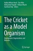 The Cricket as a Model Organism (eBook, PDF)