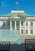 Presidential Activism and Veto Power in Central and Eastern Europe (eBook, PDF)