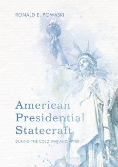 American Presidential Statecraft (eBook, PDF) - Powaski, Ronald E.