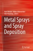 Metal Sprays and Spray Deposition (eBook, PDF)