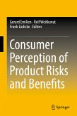 Consumer Perception of Product Risks and Benefits (eBook, PDF)