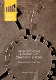 Revolutionizing Economic and Democratic Systems (eBook, PDF)