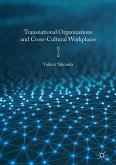 Transnational Organizations and Cross-Cultural Workplaces (eBook, PDF)