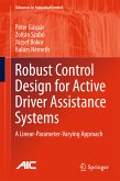 Robust Control Design for Active Driver Assistance Systems (eBook, PDF)