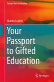 Your Passport to Gifted Education (eBook, PDF)