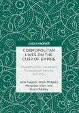 Cosmopolitan Lives on the Cusp of Empire (eBook, PDF)
