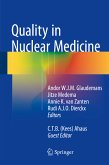 Quality in Nuclear Medicine (eBook, PDF)