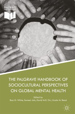 The Palgrave Handbook of Sociocultural Perspectives on Global Mental Health (eBook, PDF)