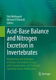 Acid-Base Balance and Nitrogen Excretion in Invertebrates (eBook, PDF)