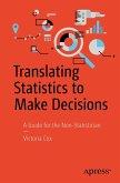 Translating Statistics to Make Decisions (eBook, PDF)