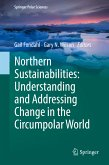 Northern Sustainabilities: Understanding and Addressing Change in the Circumpolar World (eBook, PDF)