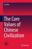 The Core Values of Chinese Civilization (eBook, PDF)