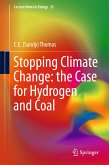 Stopping Climate Change: the Case for Hydrogen and Coal (eBook, PDF)